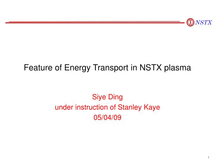 feature of energy transport in nstx plasma