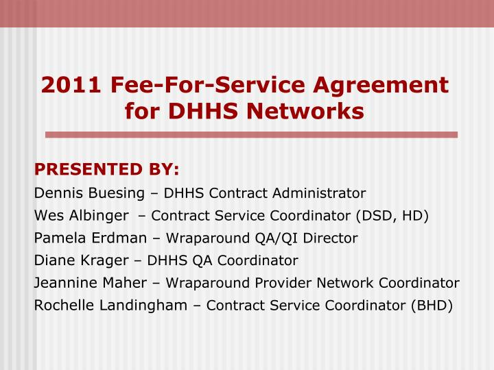 2011 fee for service agreement for dhhs networks