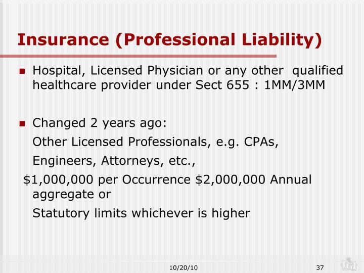 Insurance (Professional Liability)