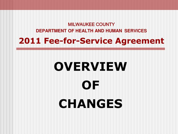 Milwaukee county d epartment of health and human services 2011 fee for service agreement