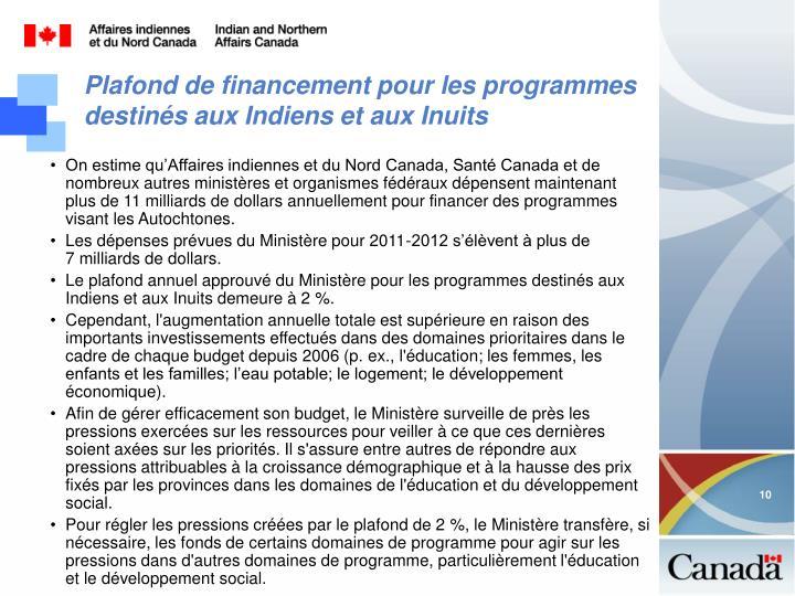 Plafond de financement pour les programmes destinés aux Indiens et aux Inuits