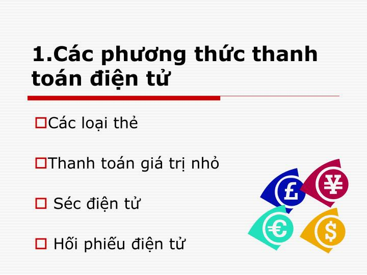 1 c c ph ng th c thanh to n i n t