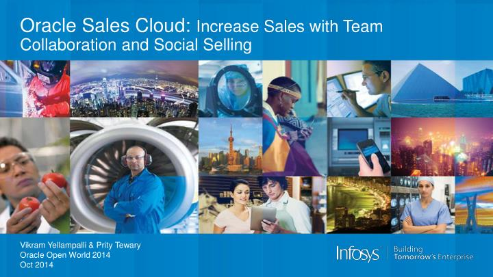 Oracle sales cloud increase sales with team collaboration and social selling