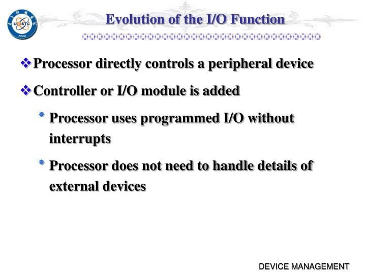 Evolution of the I/O Function