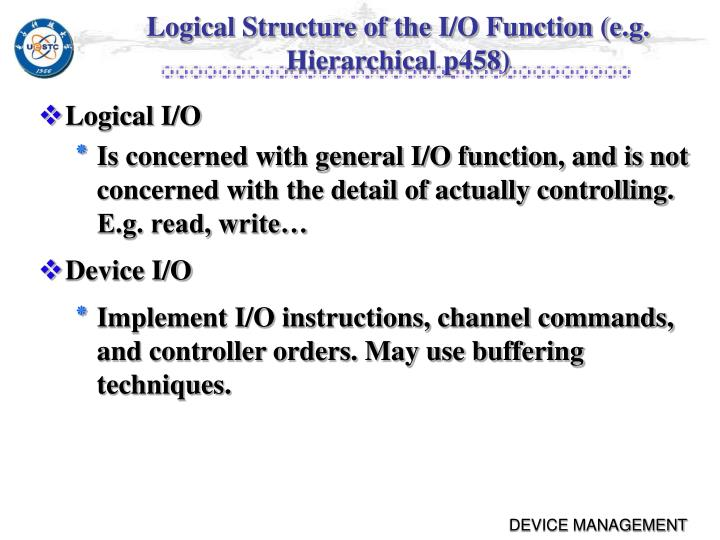 Logical Structure of the I/O Function (e.g. Hierarchical p458)