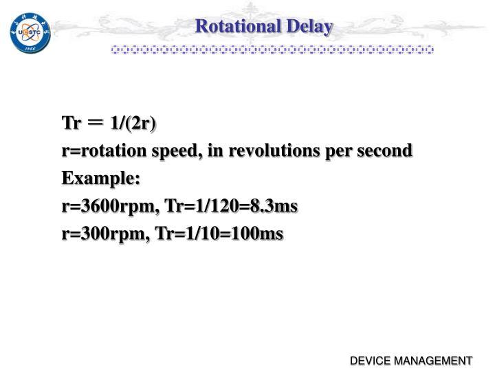 Rotational Delay