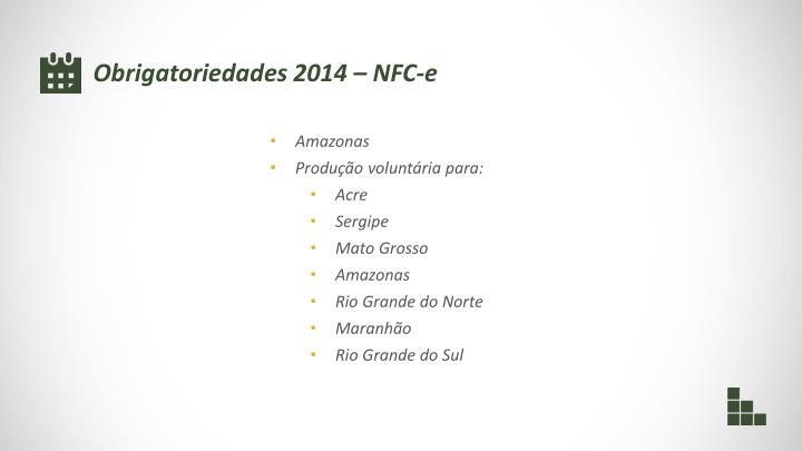 Obrigatoriedades 2014 – NFC-e