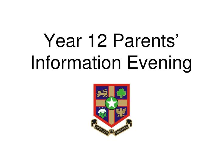 Year 12 Parents