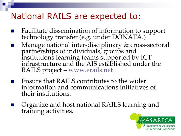 National RAILS are expected to: