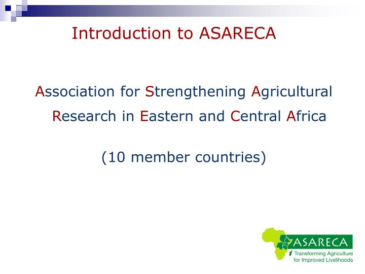 Introduction to ASARECA