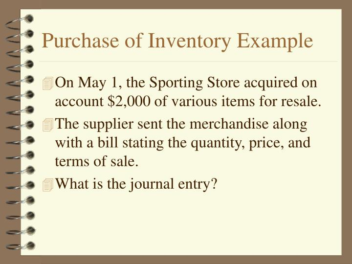 Purchase of Inventory Example