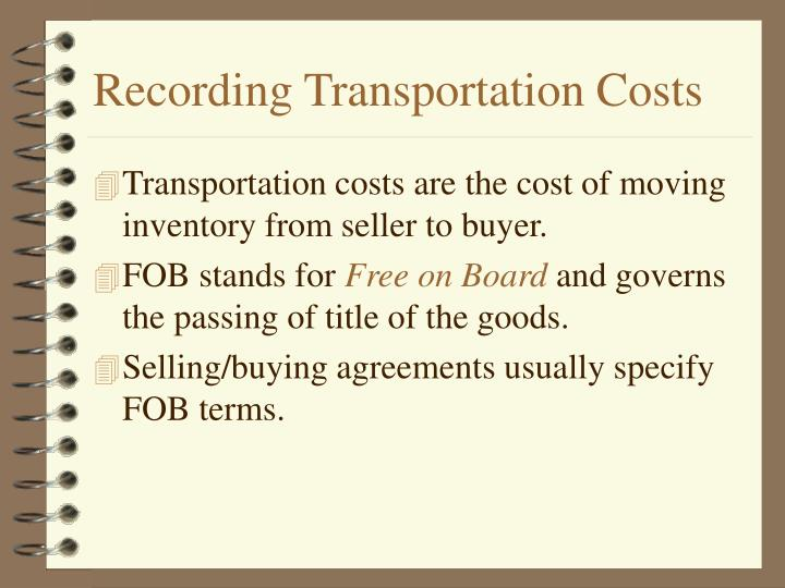 Recording Transportation Costs