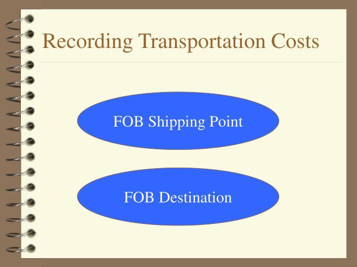 Recording Transportation Costs