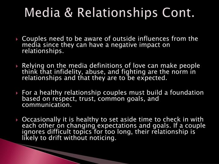 Media & Relationships Cont.