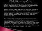r b hip hop cont