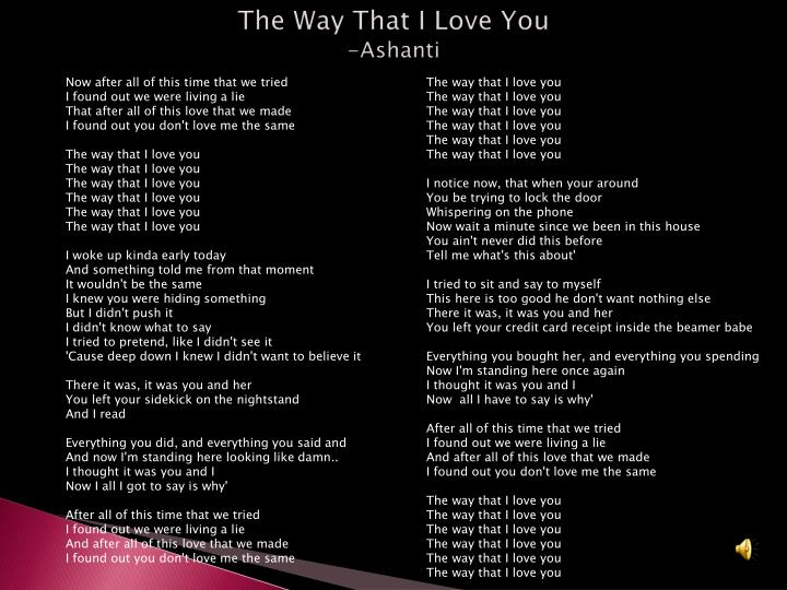The Way That I Love You