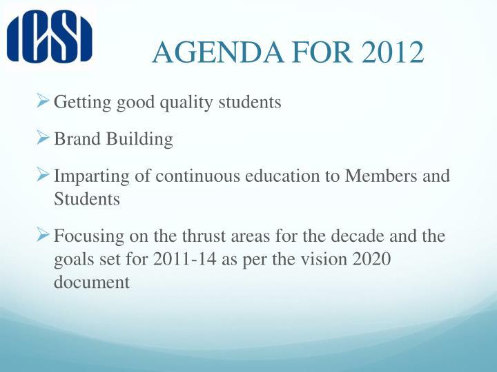 AGENDA FOR 2012