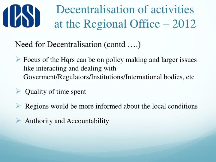 Decentralisation of activities