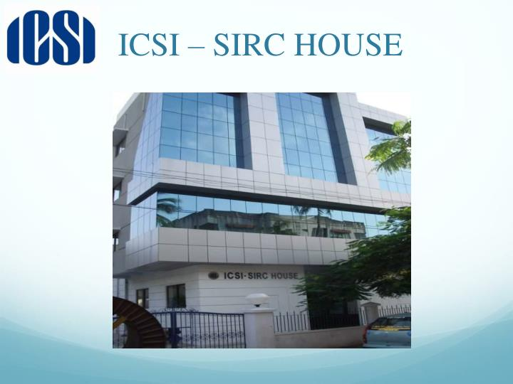 ICSI – SIRC HOUSE