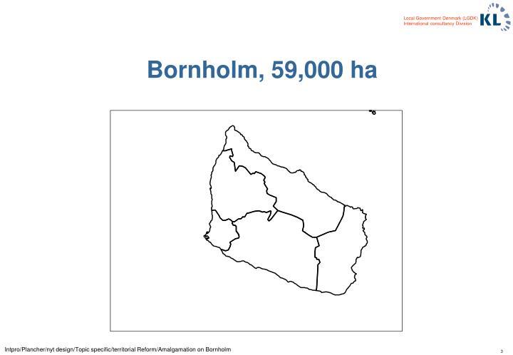 Bornholm, 59,000 ha