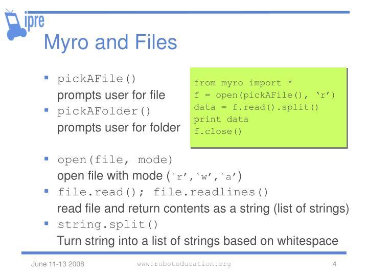 Myro and Files