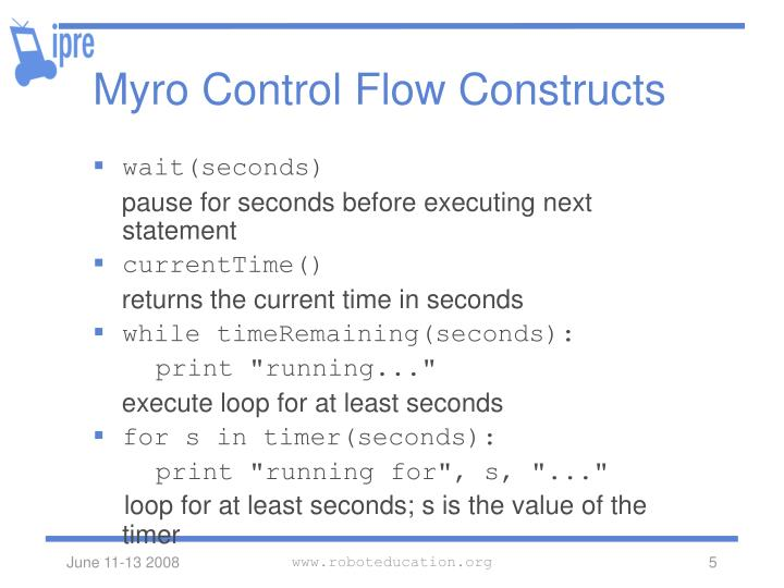 Myro Control Flow Constructs