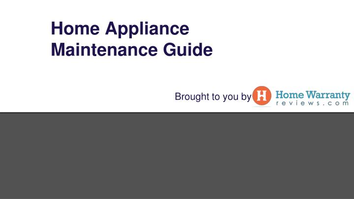 Home appliance maintenance guide