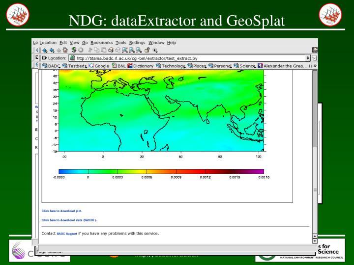 NDG: dataExtractor and GeoSplat
