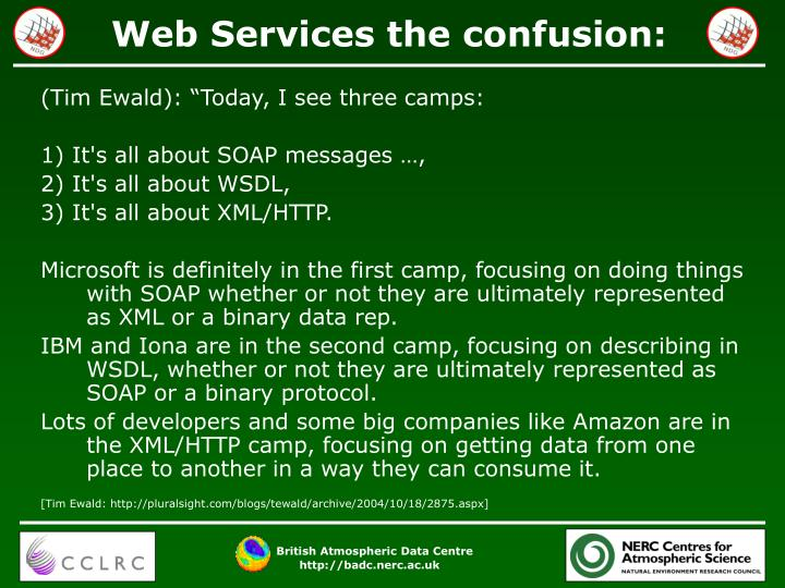 Web Services the confusion: