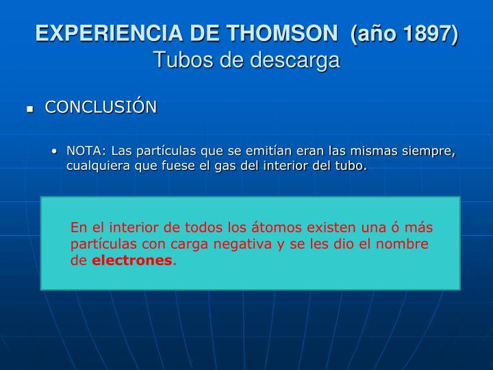 EXPERIENCIA DE THOMSON  (año 1897)