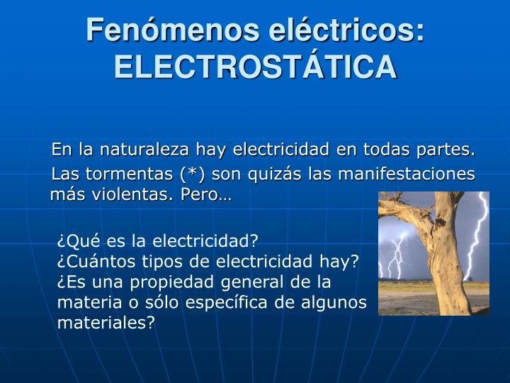 Fenómenos eléctricos: