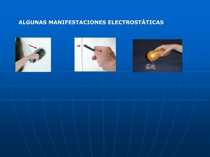 ALGUNAS MANIFESTACIONES ELECTROSTÁTICAS