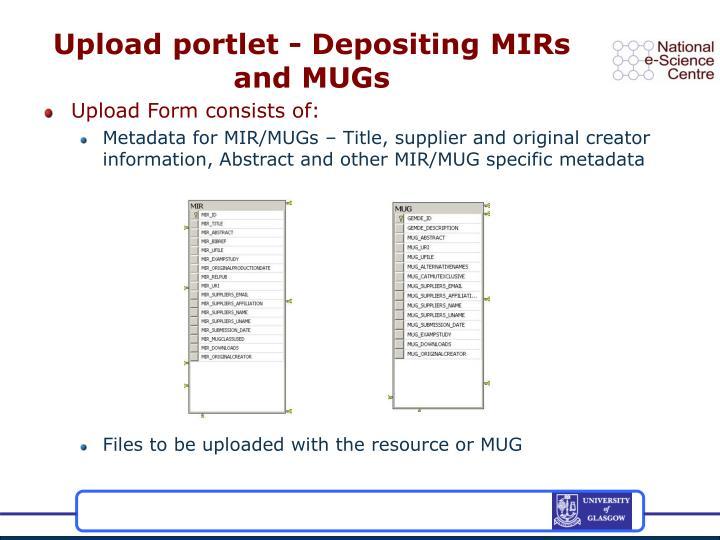 Upload portlet - Depositing MIRs and MUGs