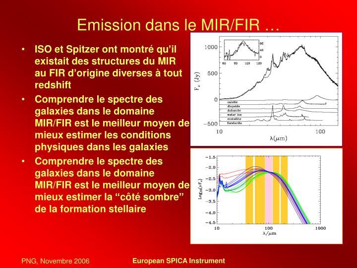 Emission dans le MIR/FIR …