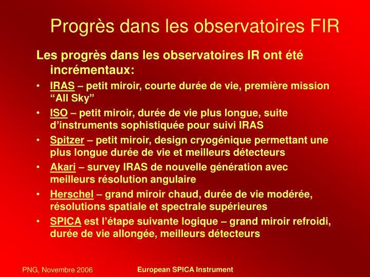 Progrès dans les observatoires FIR