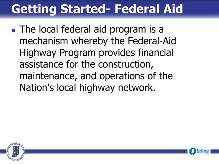 Getting started federal aid