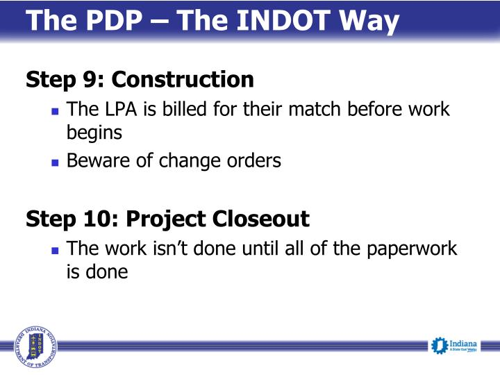 The PDP – The INDOT Way