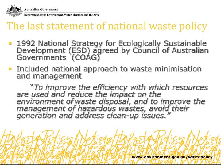 The last statement of national waste policy