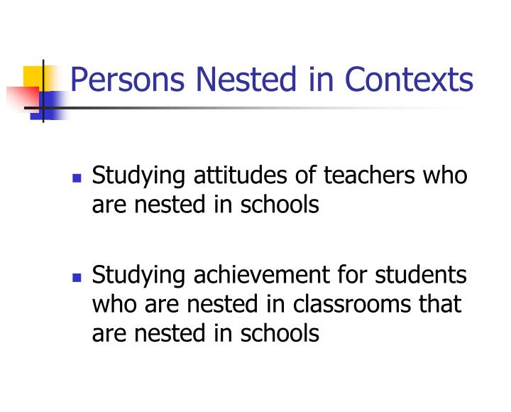 Persons Nested in Contexts