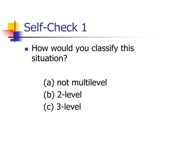 Self-Check 1
