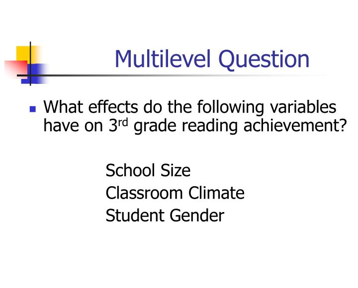 Multilevel Question