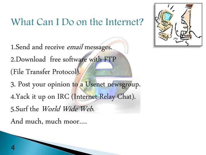 What Can I Do on the Internet?