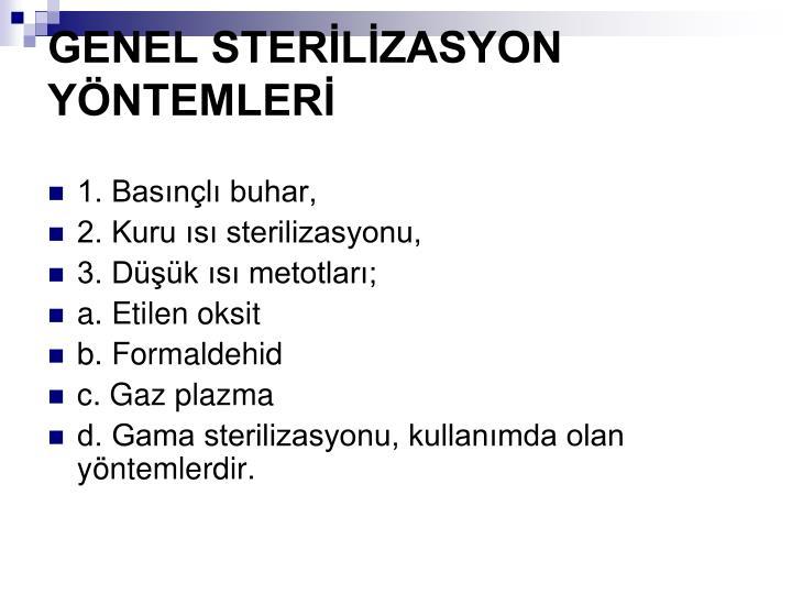 GENEL STERLZASYON YNTEMLER
