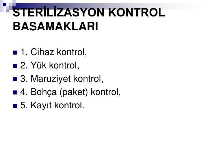 STERLZASYON KONTROL BASAMAKLARI