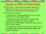 access to teps a public asset