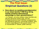 the first issue empirical questions 2