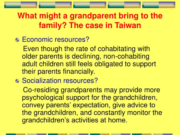 What might a grandparent bring to the family? The case in Taiwan