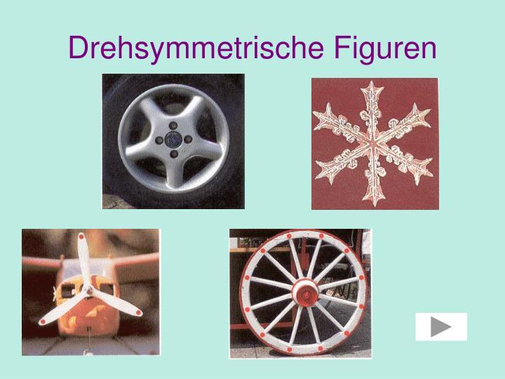 Drehsymmetrische Figuren