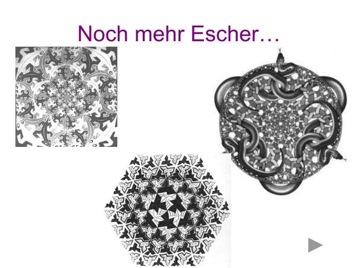 Noch mehr Escher…