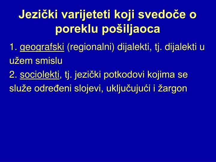 Jezički varijeteti koji svedoče o poreklu pošiljaoca